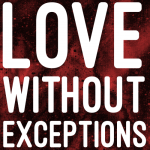 lovewithoutexceptionssquare-500x500